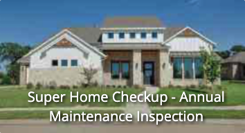 Super Home Checkup Annual Maintenance Inspection